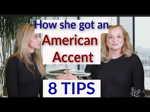 How She Got An American Accent - 8 TIPS