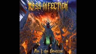 Mass Infection - The Genocide Revealed