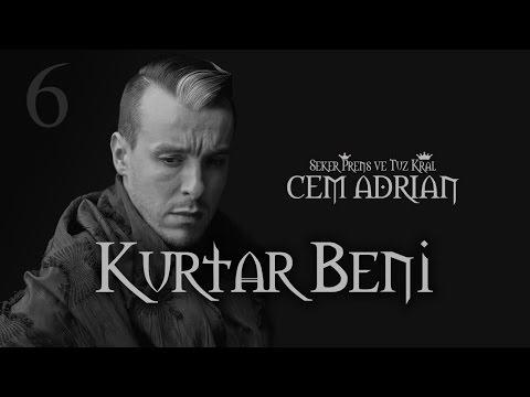 Cem Adrian - Kurtar Beni (Official Audio)