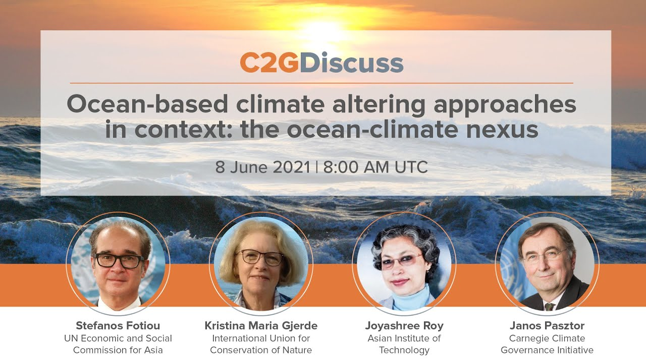 """C2GDiscuss - """"Ocean-based climate-altering approaches in context: the ocean-climate nexus"""""""