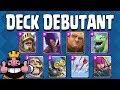 Deck débutant Clash Royale - Deck de la semaine