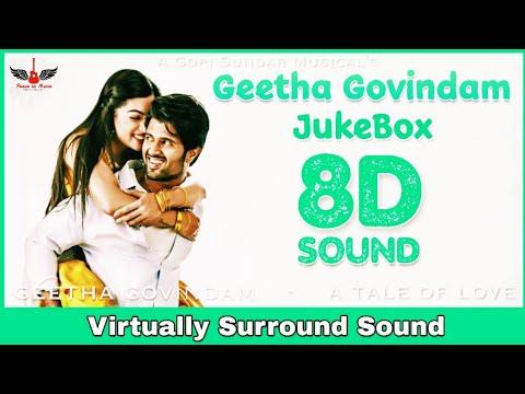 Geetha Govindam   8D Audio Jukebox   Vijay Devarakonda, Rashmika Mandanna   Gopi Sundar 8D Songs