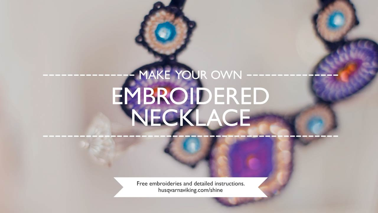 Creating your own jewelry to complement your outfit is a fun embroidery project.