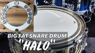 """Big Fat Snare Drum HALO """"TEST"""""""
