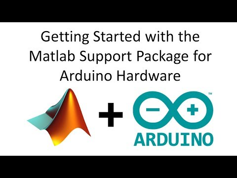 Getting Started with the Matlab Support Package for Arduino Hardware