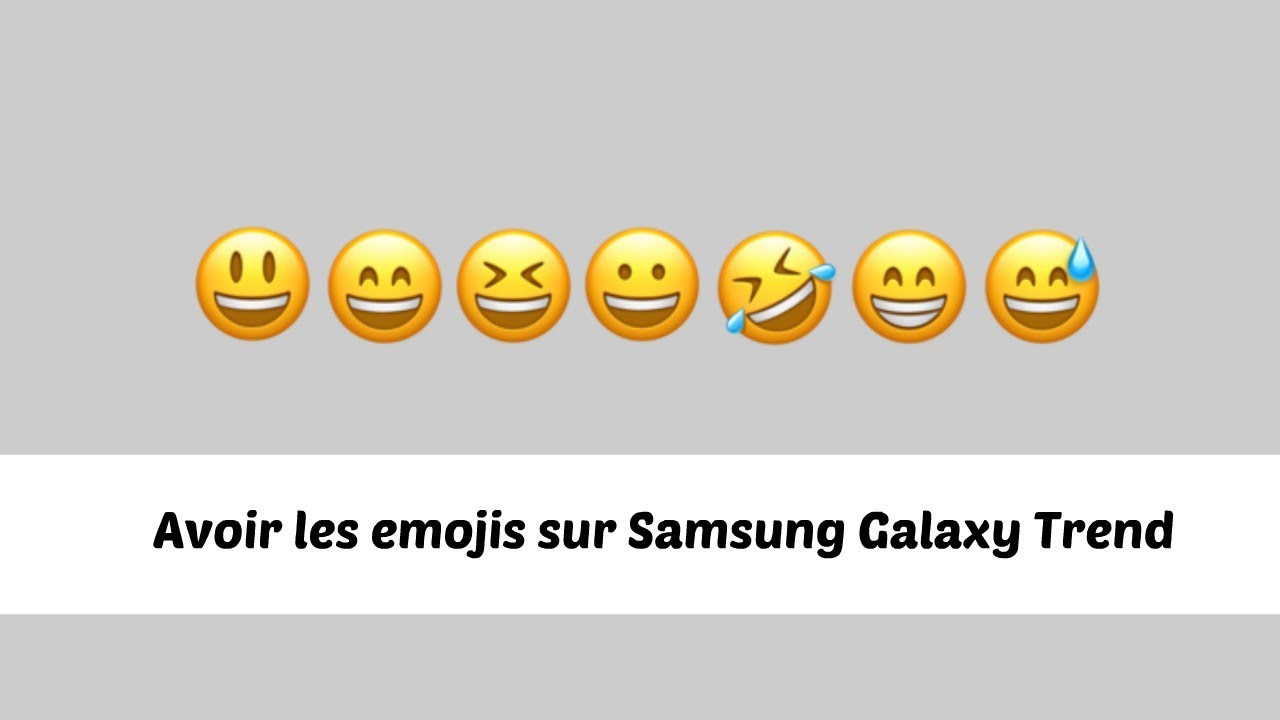 emojis pour samsung galaxy trend trouv youtube. Black Bedroom Furniture Sets. Home Design Ideas