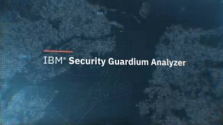 IBM Security Guardium Analyzer Overview