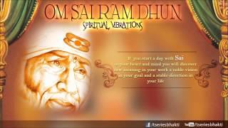 Om Sai Ram Dhun By Charan I Spiritual Vibrations