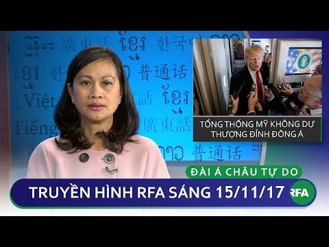 Thời sự sáng 15/11/2017 | Tổng thống Mỹ không dự Thượng đỉnh Đông Á | © Official RFA
