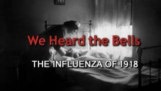 We Heard the Bells - 1918 Flu Pandemic Trailer