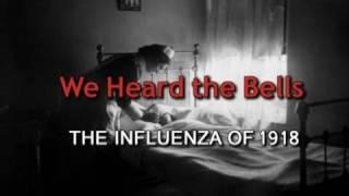We Heard the Bells - 1918 Flu Pandemic Trailer