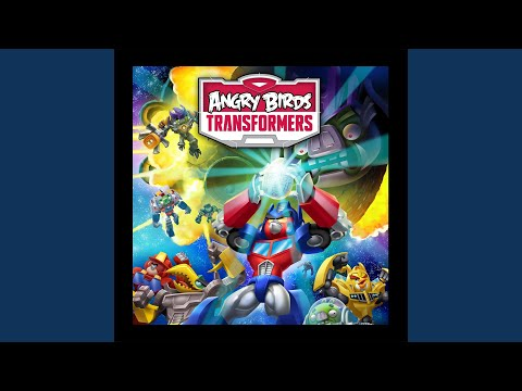 Angry Birds Transformers Main Theme
