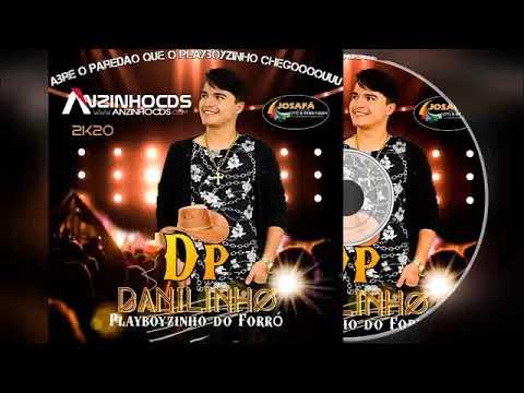 DANILINHO O PLAYBOYZINHO DO FORRÓ - 2020 (CD COMPLETO)