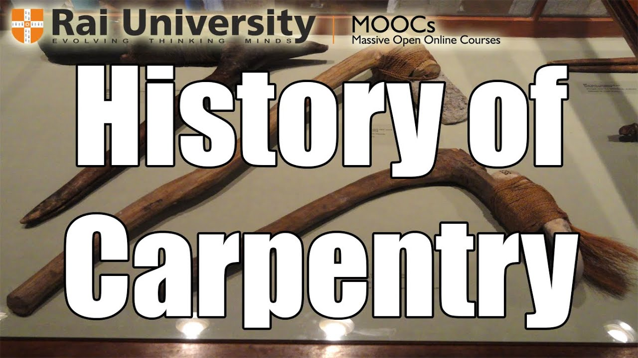 History of Carpentry (Introduction to Carpentry) - YouTube