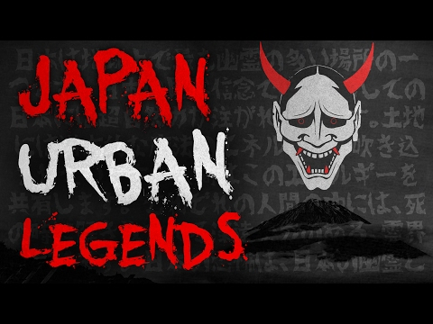 7 Japanese Urban Legends & True Stories