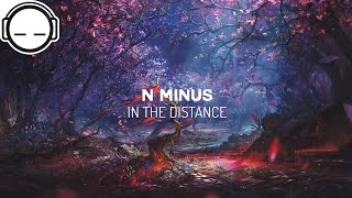 N Minus - In The Distance