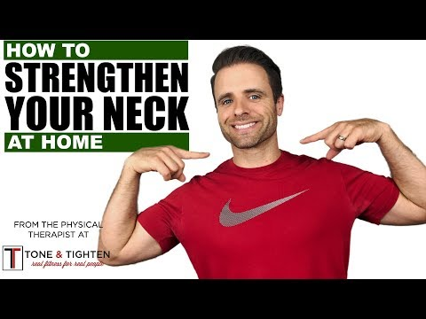 How To Strengthen Neck Muscles At Home - Neck Physical Therapy Exercises