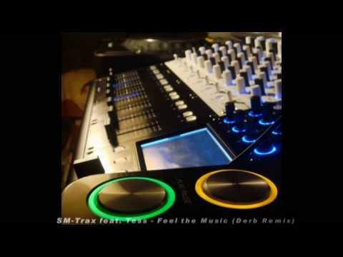 SMTrax feat Tess  Feel the Music Derb Remix