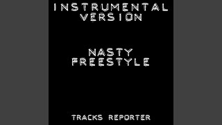 Nasty Freestyle Backing Track Instrumental Version