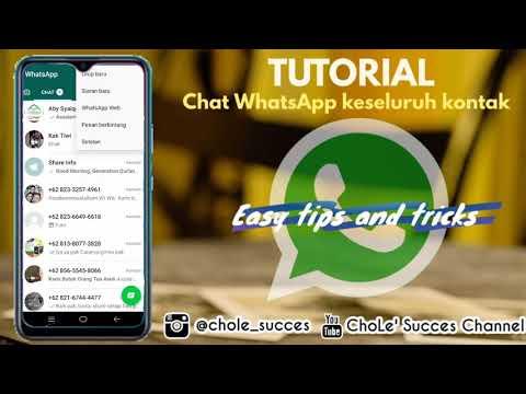 TUTORIAL !! Cara Mengirim Pesan / Chat WhatsApp Keseluruh Kontak Secara Otomatis Tanpa Capek