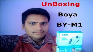 Boya BY M1 UnBoxing In Hindi 2018
