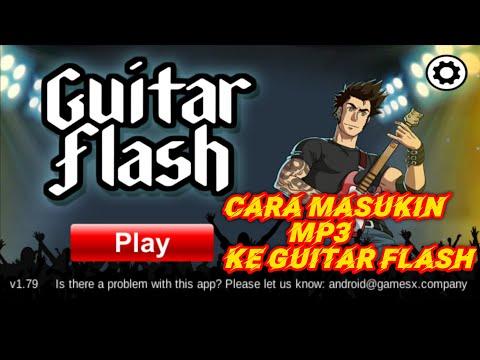 Cara Masukin Mp3 Ke Aplikasi Game Guitar Flash