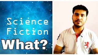 What is science fiction? How it inspire real world🌎