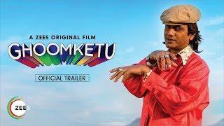 Ghoomketu Official Trailer | Ghoomketu Trailer Review | Nawazuddin Siddiqui | Anurag Kashyap | ZEE5