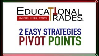 2 Successful Trading Strategies - Pivot Points - For Beginners & Pro