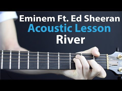 River - Eminem Ft. Ed Sheeran: Acoustic Lesson
