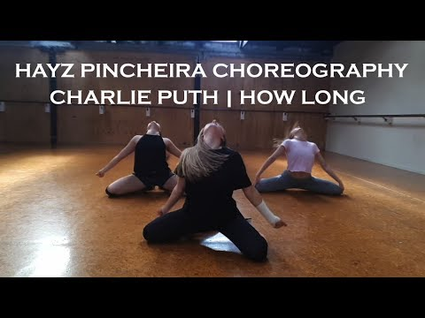 HAYZ PINCHEIRA CHOREOGRAPHY - HOW LONG