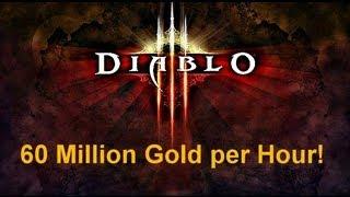 Diablo III Farmer makes 60 Million Gold an Hour and Tells All!