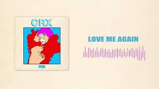 CRX Love Me Again (Official Audio)