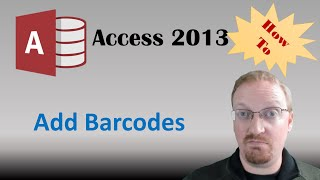 How To Add Barcodes In Access 2013 🎓