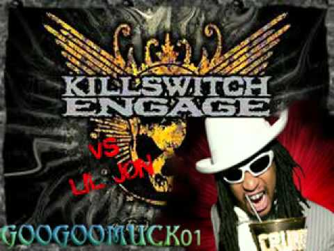 Googoomuck01-LIL JON FT KILLSWITCH ENGAGE