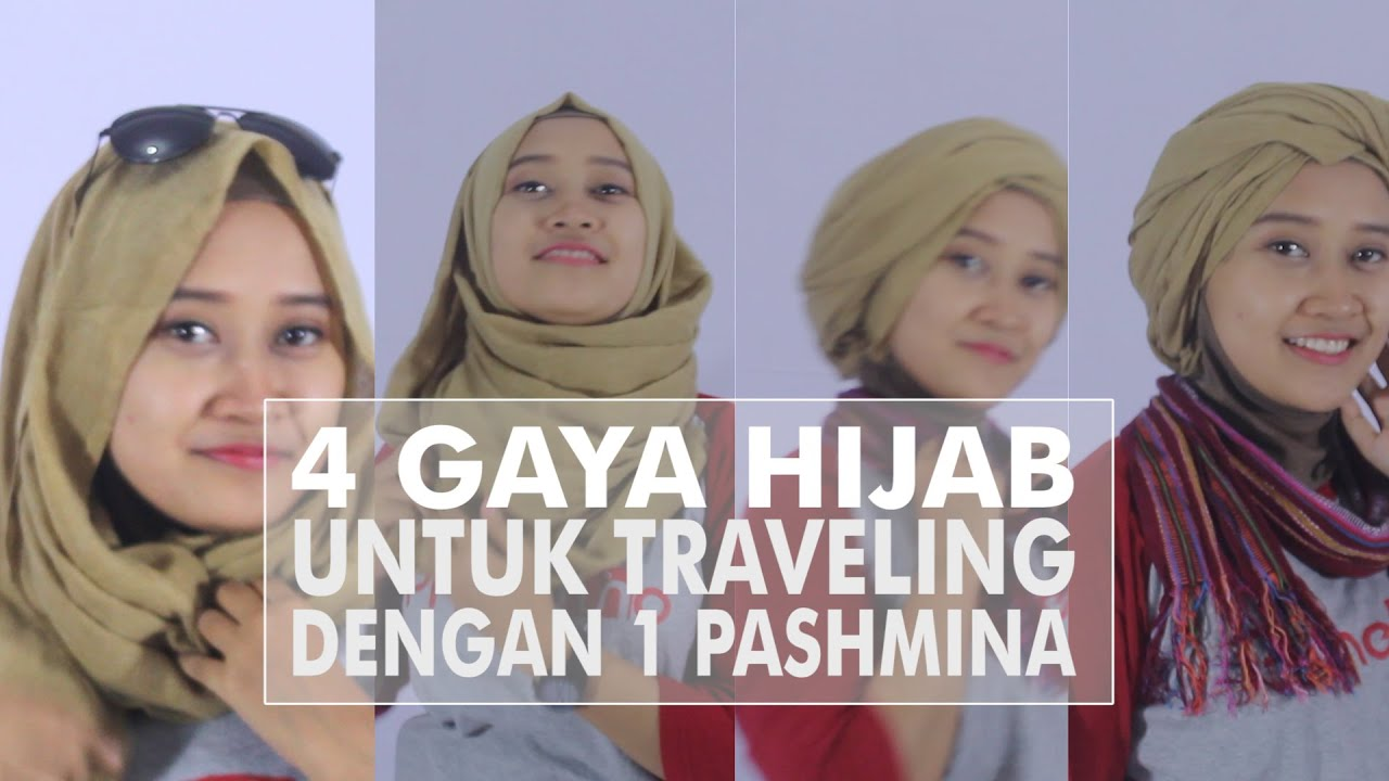 4 Gaya Hijab Untuk Traveling Dengan 1 Pashmina YouTube