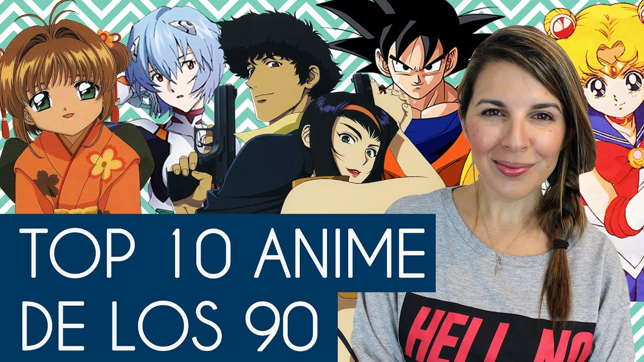 Top 10 anime de los 90 ceci saia youtube - Top 10 des cuisinistes ...