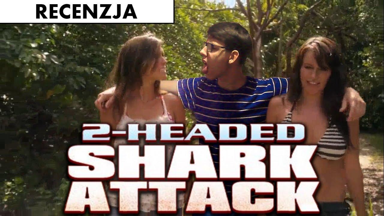 Download Dwugłowy rekin atakuje to NAJGORSZY film o rekinie jaki widziałem (RECENZJA) FC #1
