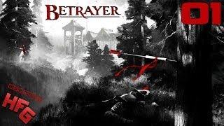BETRAYER Walkthrough - Part 1 Gameplay Playthrough Lets Play PC