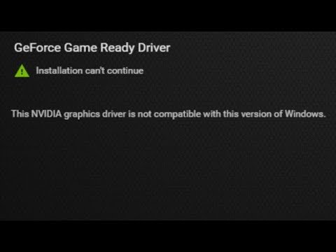 nvidia drivers not compatible with this version of windows 1809
