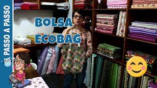 Passo a Passo – Ecobag Básica – Paninhos e Afins