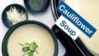 Creamy Slow Cooker Cauliflower Chowder