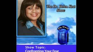 Dr. Helen Kest Show (1/2) Confronting Your Fear.mov
