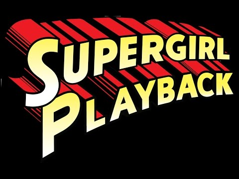 WON/MMP's Supergirl Playback-Supergirl Underwater Talking Moments (2013-2016)