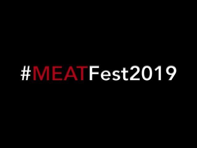 MeatFest 2019! Come meet us!