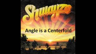 Shwayze - Angel is a Centerfold [with lyrics]