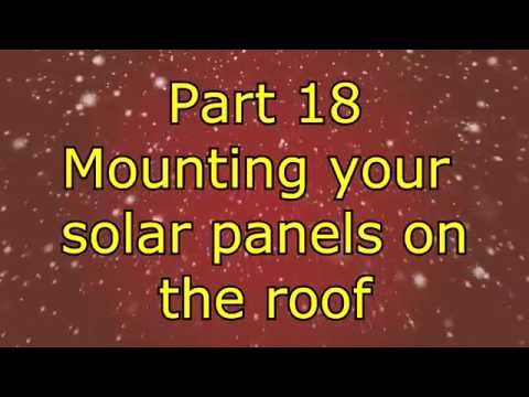 Video Lesson #31  Solar Panel Installation: The Right Way and the Wrong Way