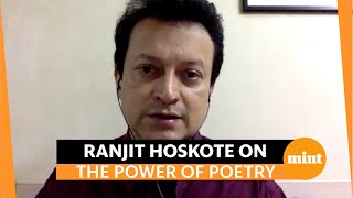 Poet Ranjit Hoskote on bearing witness to our plural pasts