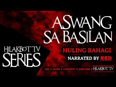 Tagalog Horror Story - ASWANG SA BASILAN: PART 2 (Based on True Story) || HILAKBOT TV Mini-Series