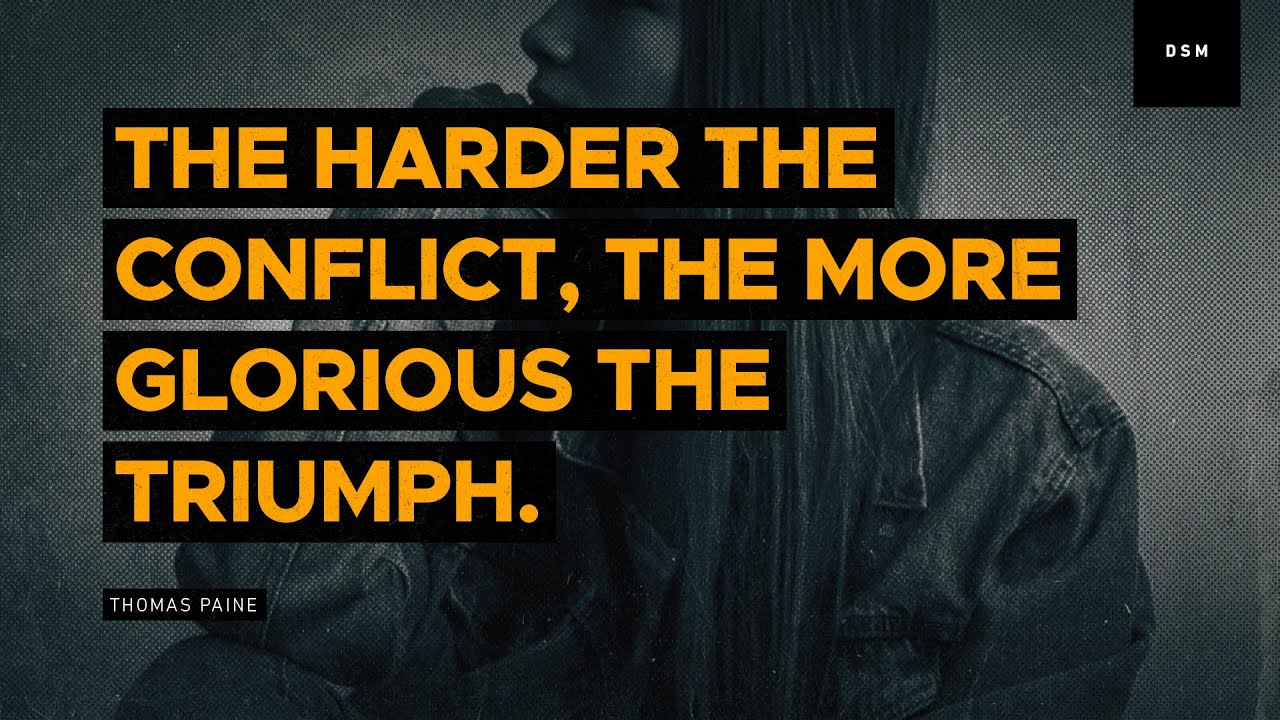 "harder the conflict the more glorious the triumph Major general jerry curry: remember, ""the harder the conflict, the more glorious the triumph  the daily caller."